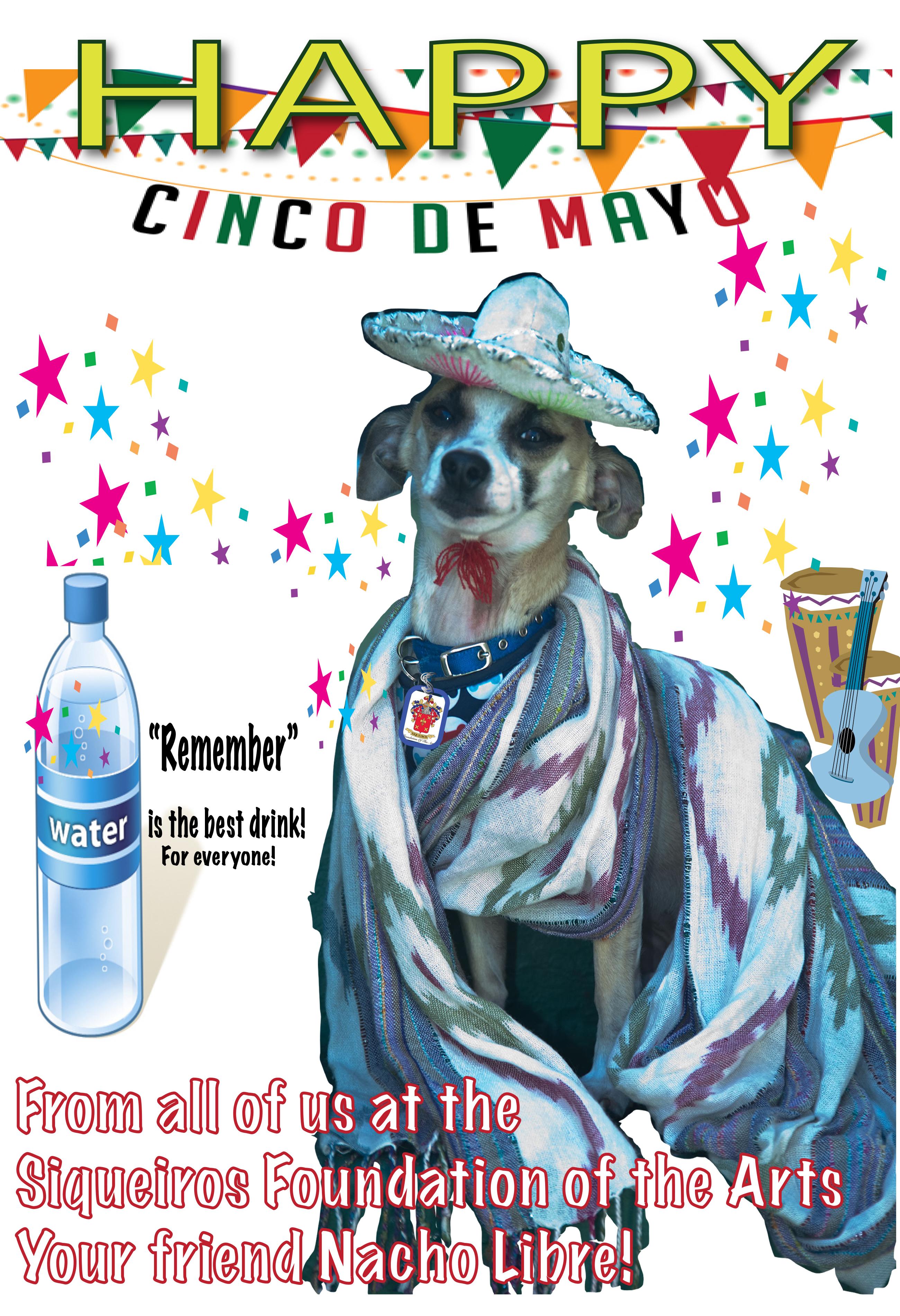 Happy cinco de mayo siqueiros foundation of the arts happy cinco de mayo kristyandbryce Gallery